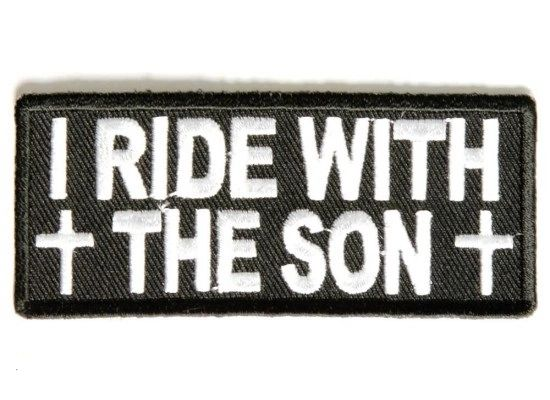 Patch - I ride with the Son