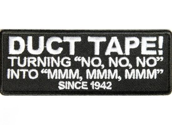 Patch - Duct tape since 1942