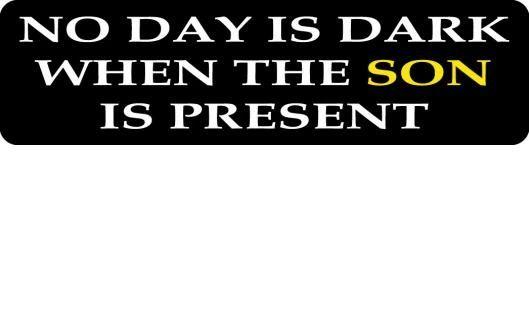 Helmet sticker - No day is dark when the son is present