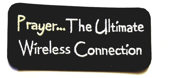 Patch - Prayer the ultimate wireless connection