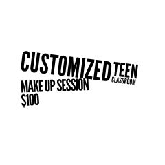 Customized Teen Classroom MakeUp Session