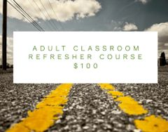 Adult Classroom Refresher Course