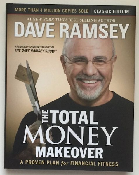 TheTotal Money Makeover By Dave Ramsey