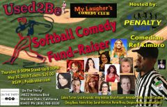"""Used2Be Softball Comedy Fund-Raiser"" May 30th 6 - 9:00PM"