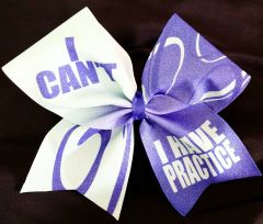 I Can't I Have Cheer Practice Cheer Bow
