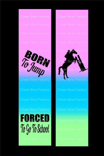 Born To Jump Equestrian Cheer Bow Ready to Press Sublimation Graphic
