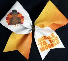 Gobble Til You Wobble Cheer Bow