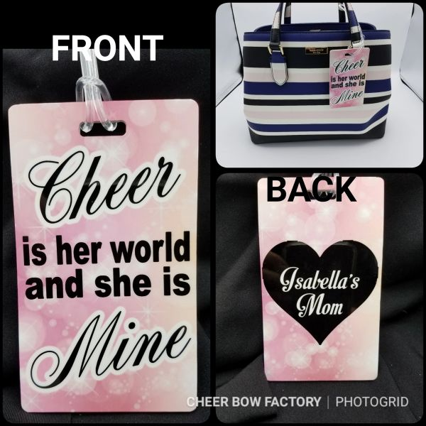 Cheer is her world & she is mine Personalized Bag Tag
