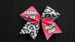 Leave It All On The Mat Cheer Bow