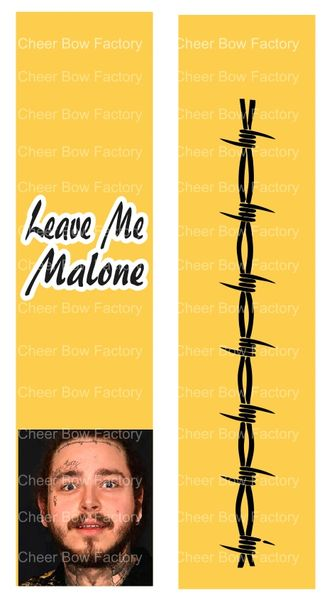 Leave Me Malone Ready to Press Sublimation Graphic