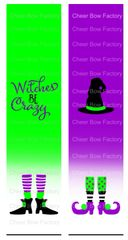 Witches Be Crazy Ready to Press Sublimation Graphic