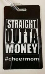 Straight outta Money #cheermom Bag Tag Cheer Bow
