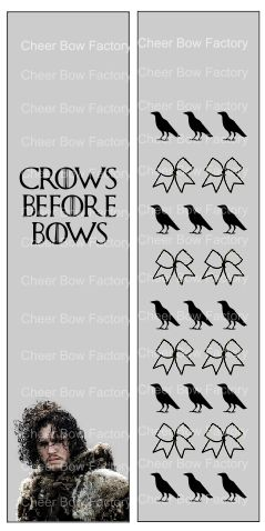 Crows Before Bows Game of Thrones Sublimation Cheer Bow Graphic