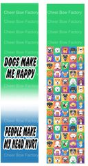 Dogs Make Me Happy People Make My Head Hurt Cheer Bow Ready to Press Sublimation Graphic
