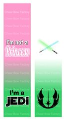 I'm Not a Princess I'm a Jedi Cheer Bow Ready to Press Sublimation Graphic