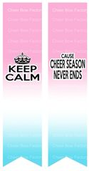 Keep Calm Cause Cheer Season Never Ends Ready to Press Sublimation Graphic