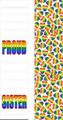 Proud Sister Pride Awareness Ready to Press Sublimation Graphic