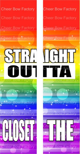 Straight Outta The Closet Pride Awareness Ready to Press Sublimation Graphic