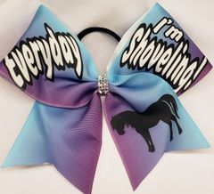 Equestrian Everyday I'm Shoveling Ribbon Cheer Bow