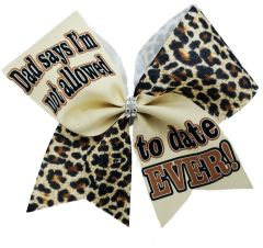 Dad Says I'm Not Allowed to Date EVER Cheer Bow