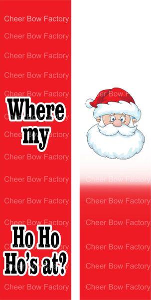 Where My Ho ho Ho's at? Christmas Ready to Press Sublimation Graphic
