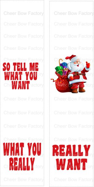 So tell me what you want What you really really want Christmas Ready to Press Sublimation Graphic