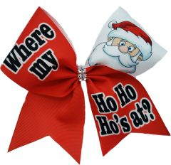 Where my Ho Ho Ho's at? Christmas Cheer Bow
