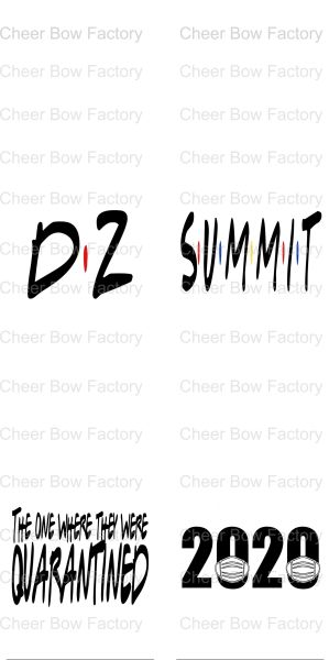 D2 Summit The One Where They Were Quarantined 2020 Ready to Press Sublimation Graphic
