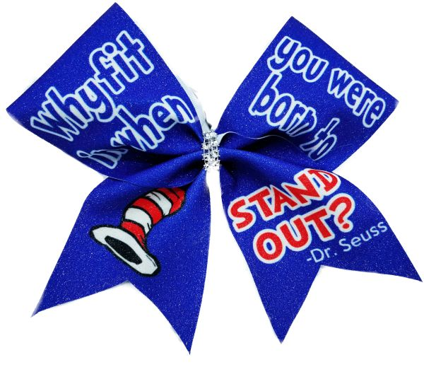 Dr. Seuss Why Fit In When You Were Born to Stand Out Cheer Bow