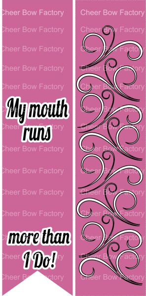 My Mouth Runs More Than I Do Ready to Press Sublimation Graphic