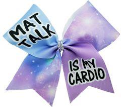 Mat Talk is my Cardio Cheer Bow