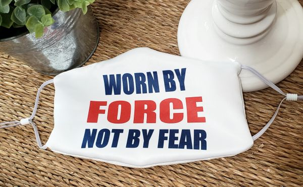 Worn By Force Not By Fear Satin Face mask