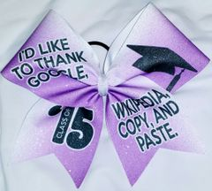I'd Like to Thank Google, Wikipedia, Copy and Paste Graduation Cheer Bow