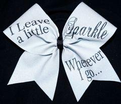 I Leave A Little Sparkle Wherever I Go Cheer Bow