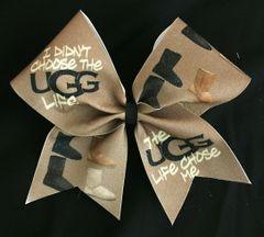 I didn't choose the UGG Life Cheer Bow