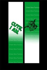 Yoda Cute I Am Cheer Bow Ready to Press Sublimation Graphic