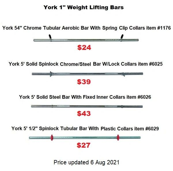 """YORK 1"""" WEIGHT LIFTING BARS, 54"""" CHORM AEROBIC ,5' SPINLOCK, 5' SOLID STEEL, 5.6"""" SPINLOCK, 21 Sept 2021, Now Available"""