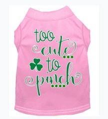 Funny Dog Shirts: St. Patrick's Day Dog Shirt Screen Print TOO CUTE TO PINCH in Various Colors & Sizes