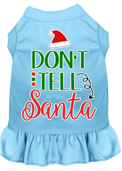 DOG DRESSES: Screen Print Dress DON'T TELL SANTA Poly/Cotton with Ruffle Trim in Various Sizes & Colors