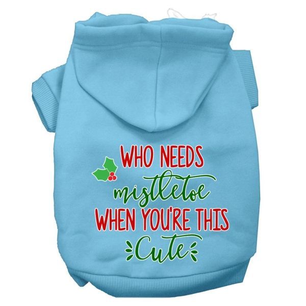 Dog Hoodies: WHO NEEDS MISTLETOE WHEN YOU'RE THIS CUTE Screen Print Dog Hoodie in Various Colors & Sizes by Mirage