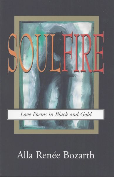 Soulfire: Love Poems in Black and Gold