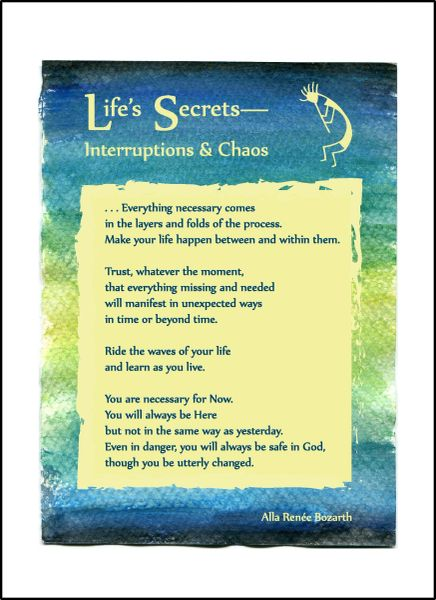 Life's Secrets— Interruptions & Chaos