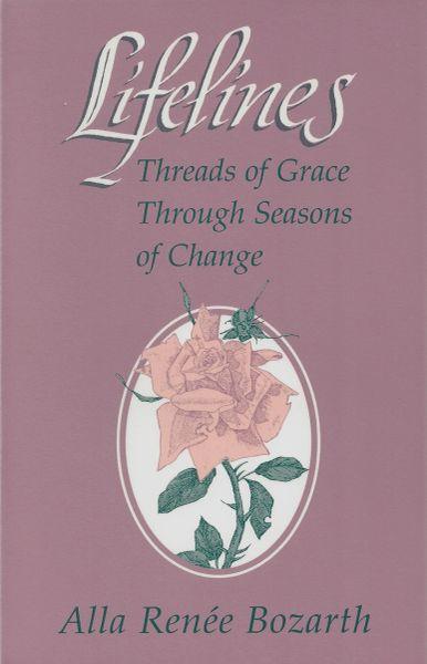 Lifelines: Threads of Grace Through Seasons of Change