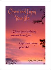 Open and Enjoy Your Life - Soul Card