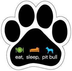 eat, sleep, pit bull Paw Magnet !! SALE !!