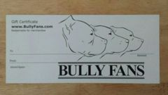 Bully Fans $25 Gift Certificate