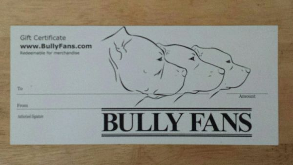 Bully Fans $50 Gift Certificate