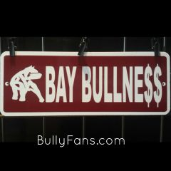 Bay Bullne$$ kennel sign !! SALE !!