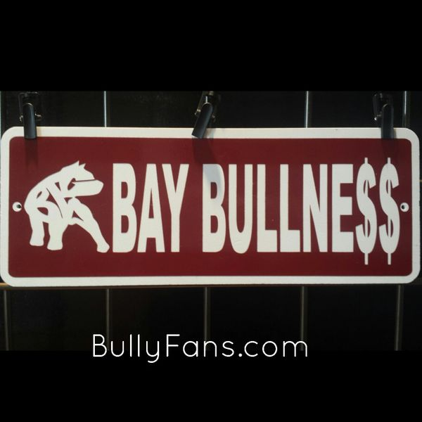 Bay Bullne$$ kennel sign !! SALE !!