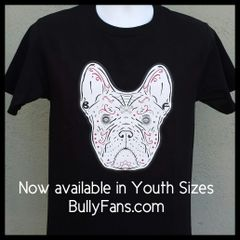 SALE Bully Fans Frenchie De Los Muertos YOUTH T-shirt - Black